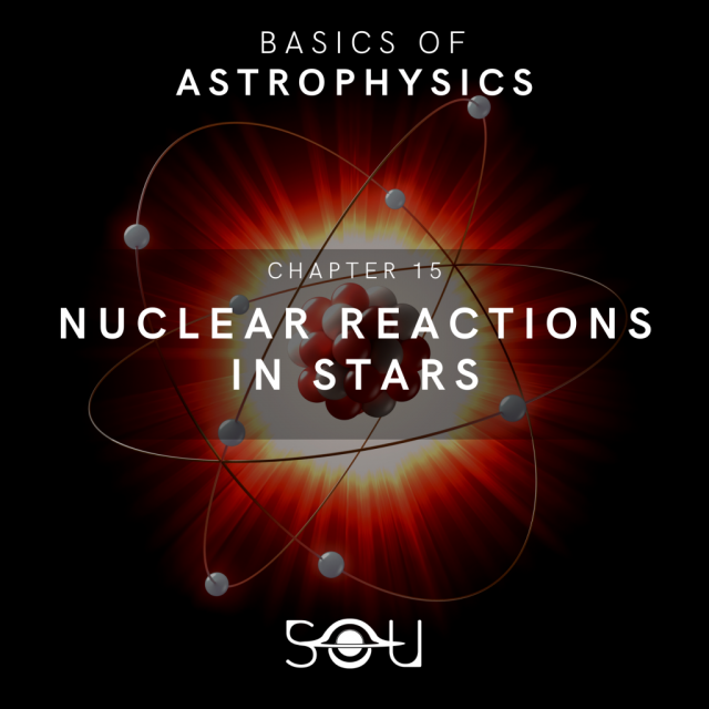 Nuclear reactions in stars   Basics of Astrophysics 15