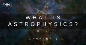 Basics of Astrophysics